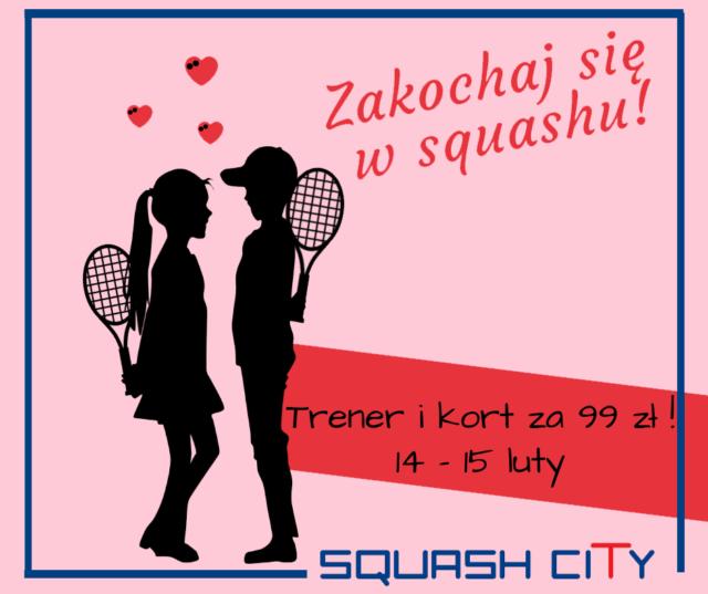 Zakochaj się w squashu! Walentynki w Squash City