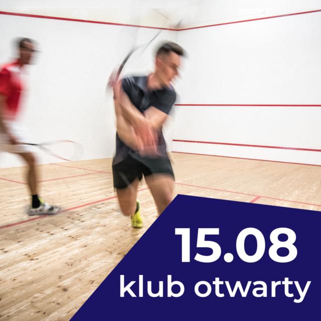 Squash City otwarte w sobotę 15.08